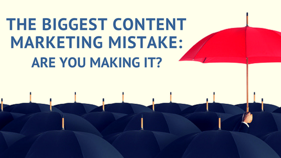 Avoid the Biggest Content Marketing Mistake: How to Create Unique Content