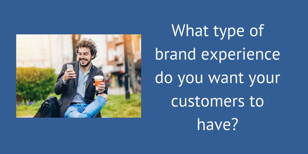 What is your brand experience?