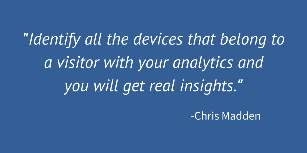 Identifying all devices provides real insights.
