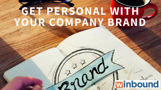 Get personal with your company brand