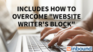 "Includes How To Overcome ""Website Writer's Block"""