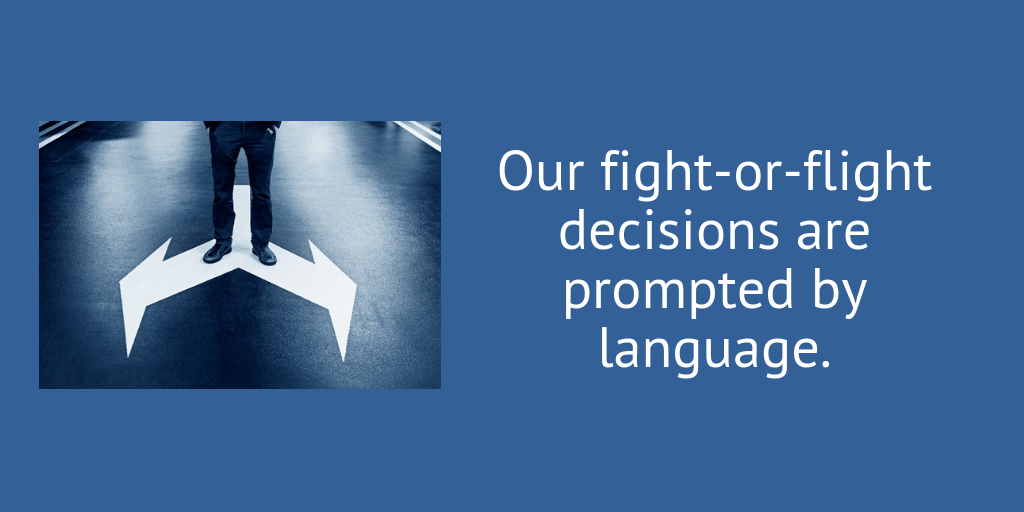 Language can prompt our decisions.