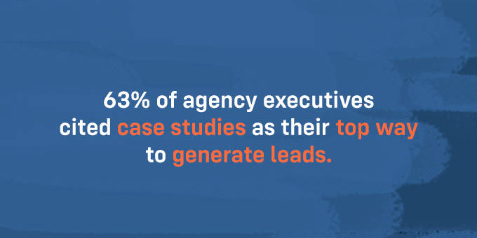 Case studies can be the top way to generate leads.