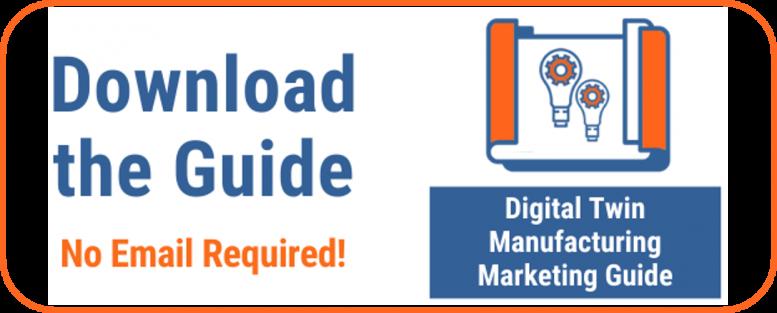 Digital Twin Manufacturing Marketing Guide