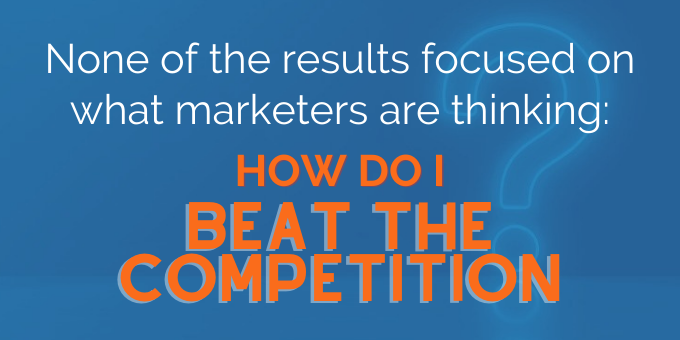 No results focused on how to beat the competition.