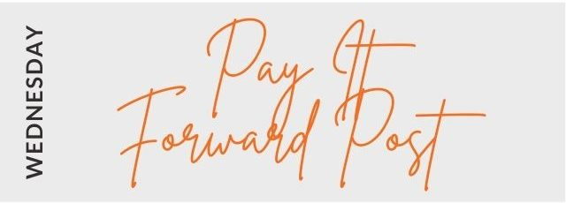 Pay It Forward on Wednesday